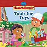 Tools for Toys (Disney Handy Manny) (1423110293) by Kelman, Marcy