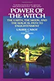 img - for Power of the Witch: The Earth, the Moon, and the Magical Path to Enlightenment book / textbook / text book