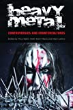 img - for Heavy Metal: Controversies and Counterculture (Studies in Popular Music) book / textbook / text book