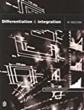 W. Bolton Differentiation and Integration (Mathematics For Engineers)
