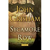 Sycamore Row: A Novel ~ John Grisham