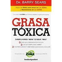 Grasa tóxica (Books4pocket crec. y salud)