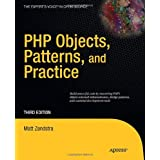 PHP Objects, Patterns and Practice (Expert's Voice in Open Source)by Matt Zandstra