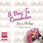A Day to Remember   Fiona Phillips