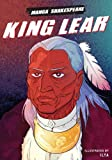 img - for Manga Shakespeare: King Lear book / textbook / text book