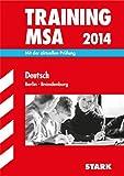 Training Mittlerer Schulabschluss Berlin/Brandenburg / Deutsch MSA 2014: Mit der aktuellen Prüfung
