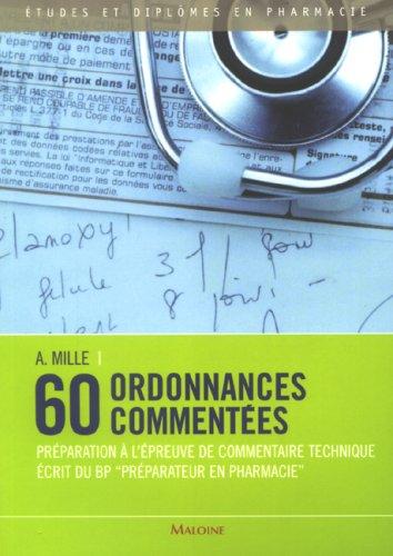 60 ordonnances commentées (French Edition)
