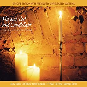 Fire And Sleet And Candlelight (Special Edition)