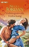 Verhängnisvolle Verlockung: Roman (German Edition)