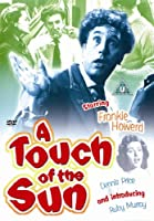 A Touch of the Sun [DVD]