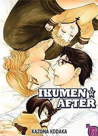 Ikumen after, tome 1 par Kazuma Kodaka
