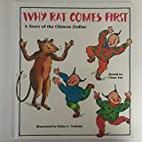 img - for Why Rat Comes First: A Story of the Chinese Zodiac by Clara Yen (1991-06-03) book / textbook / text book