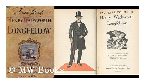 Image for Favorite Poems of Henry Wadsworth Longfellow / with an Introduction by Henry Seidal Canby and Illustrations by Edward A. Wilson
