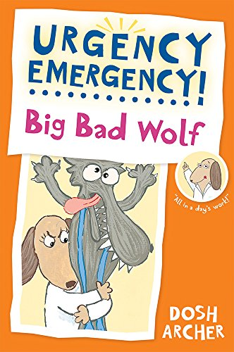 Big Bad Wolf (Urgency Emergency)