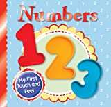 Igloo Books Ltd My First Touch and Feel: Numbers (Happy Baby Touch & Feel)