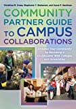 Christine M Cress Community Partner Guide to Campus Collaborations Set: Strategies for Enhancing Your Community as a Co-Educator