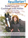 Build Complete Confidence with Horses...