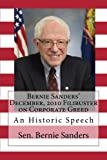 img - for Bernie Sanders' December, 2010 Filibuster on Corporate Greed book / textbook / text book