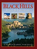 img - for Black Hills -- Beyond All Expectations by Rena Distasio, Kimberly Fox DeMeza, Grace Hawthorne, Regina Roths (January 1, 2006) Hardcover book / textbook / text book