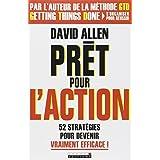 Pr�t pour l'actionpar David Allen
