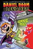 Game On! (Adventures of Daniel Boom AKA Loud Boy #3)