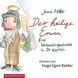 Der heilige Erwin Hörbuch