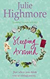 Sleeping Around Julie Highmore