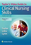 Taylors Video Guide to Clinical Nursing Skills