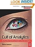 Cult of Analytics: Driving online str...