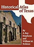img - for Historical Atlas of Texas book / textbook / text book