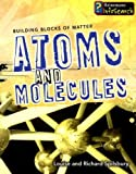 img - for Atoms and Molecules (Building Blocks of Matter) book / textbook / text book