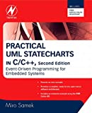 img - for Practical UML Statecharts in C/C++: Event-Driven Programming for Embedded Systems book / textbook / text book