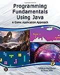 Programming Fundamentals Using Java:...