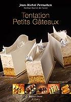TENTATIONS PETITS GATEAUX