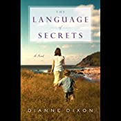 The Language of Secrets | [Dianne Dixon]