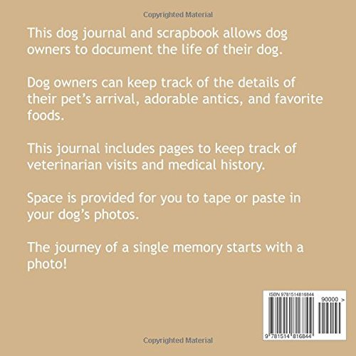 My Dog's Life Scrapbook and Journal Schnauzer: Photo Journal, Keepsake Book and Record Keeper for your dog