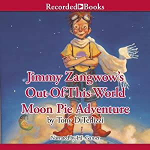 Jimmy Zangwow's Out-of-This-World Moon Pie Adventure | [Tony DiTerlizzi]