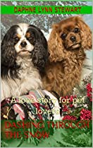 Dashing Through The Snow: A Love Story For Pet Lovers (merry And Bright Romance Book 5)