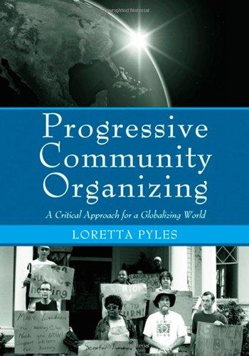 Progressive Community Organizing: Reflective Practice in...