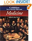 The Cambridge Illustrated History of Medicine (Cambridge Illustrated Histories)