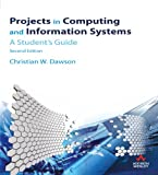 img - for Projects in Computing and Information Systems: a guide for students book / textbook / text book