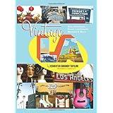 Vintage L.A.: Eats, Boutiques, Decor, Landmarks, Markets & More ~ Jennifer Brandt