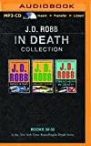 J. D. Robb In Death Collection Books 30-32: Fantasy in Death, Indulgence in Death, Treachery in Death (In Death Series)