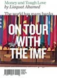 Money and Tough Love: On Tour with the IMF (Writers in Residence)