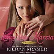 Loving Lady Marcia: House of Brady, Book 1 | [Kieran Kramer]