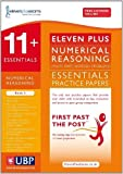 Eleven Plus Exams 11+ Essentials Numerical Reasoning Book 2: Maths Worded Problems for CEM (11 + Essentials (First Past the Post) for CEM) by Eleven Plus Exams (2013) Paperback