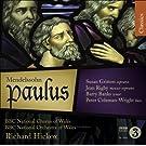 Mendelssohn, F.: Paulus [Oratorio]