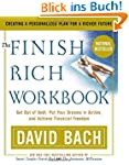The Finish Rich Workbook: Creating a...