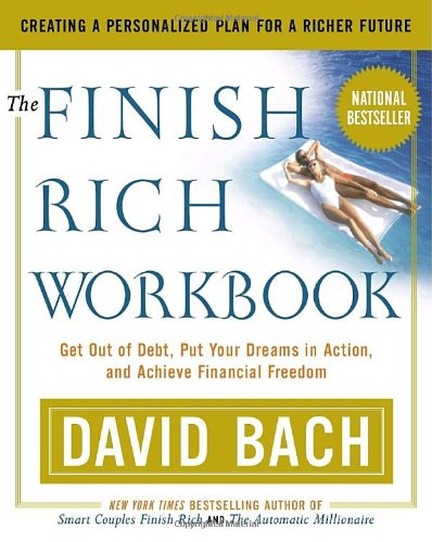 the-finish-rich-workbook-creating-a-personalized-plan-for-a-richer-future-get-out-of-debt-put-your-d