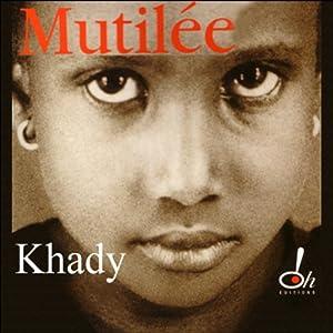 Mutilée | Livre audio